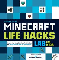 Unofficial Minecraft Life Hacks Lab for Kids PDF