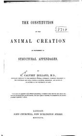 The Constitution of the Animal Creation as Expressed in Structural Appendages