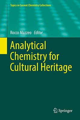 Analytical Chemistry for Cultural Heritage