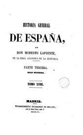 Historia general de España: desde los tiempos más remotos hasta nuestros días
