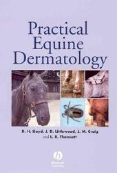 Practical Equine Dermatology