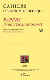 Cahiers d'économie politique: Histoire de la pensée et des théories - 68