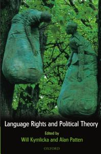 Language Rights and Political Theory PDF