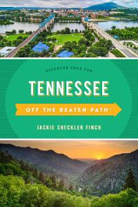 Tennessee Off the Beaten Path   Book