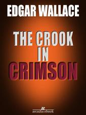 The Crook in Crimson (Illustrated)
