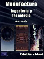 Manufactura  ingenier  a y tecnolog  a PDF
