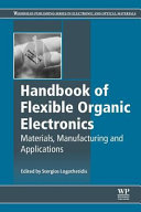 Handbook of Flexible Organic Electronics  Materials  Manufacturing and Applications