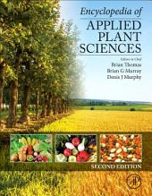 Encyclopedia of Applied Plant Sciences: Edition 2