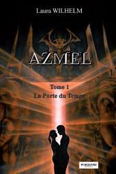 La Porte du Temps: Saga de romance fantasy