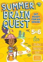 Summer Brain Quest  Between Grades 5 And 6 PDF