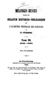 Mélanges russes tirés du Bulletin de l'Académie impériale des sciences de St. Pétersbourg ...: Volume3