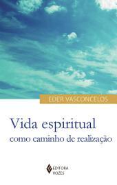Vida espiritual como caminho de realização
