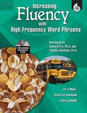 Increasing Fluency with High Frequency Word Phrases Grade 1: Grade 1