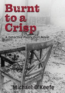 Download Burnt to a Crisp a Detective Paddy Durr Novel  Book 3 Book