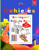 Vehicles Drawing and Coloring Book