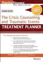 The Crisis Counseling and Traumatic Events Treatment Planner  with DSM 5 Updates  2nd Edition PDF