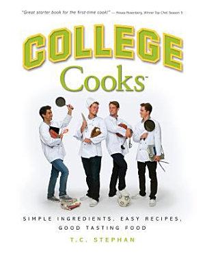 College Cooks  Simple Ingredients  Easy Recipes  Good Tasting Food