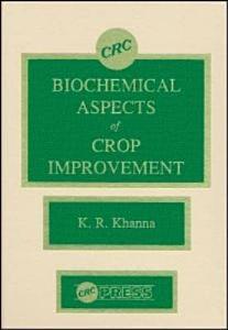 Biochemical Aspects of Crop Improvement Book