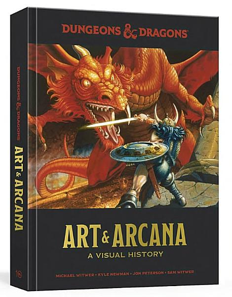 Download Dungeons and Dragons Art and Arcana Book