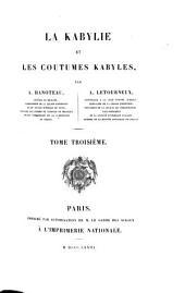 La Kabylie et les coutumes kabyles: Volume3