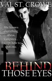 Behind Those Eyes: A Vampire Novella