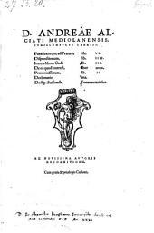Paradoxorum, ad Pratum, lib. VI. Dispunctionum lib. IIII. In treis libros Cod. lib. III. De eo quod interest, liber unus. Praetermissorum, lib. II. Declamatio una. De stip. diuisionib. Commentariolus
