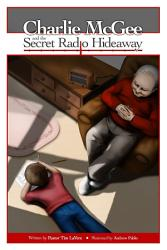 Charlie Mcgee And The Secret Radio Hideaway Book PDF