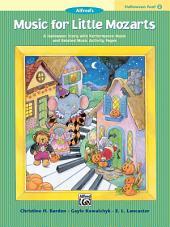 Music for Little Mozarts: Halloween Fun Book 2