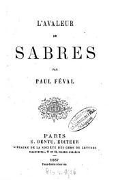 L' avaleur de sabres: Par Paul Féval