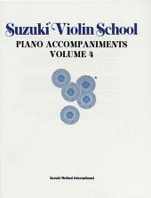 Suzuki Violin School - Volume 4: Piano Accompaniment