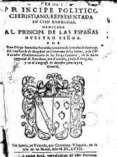 Idea de un Principe politico: Cristiano representada en cien empressas ..
