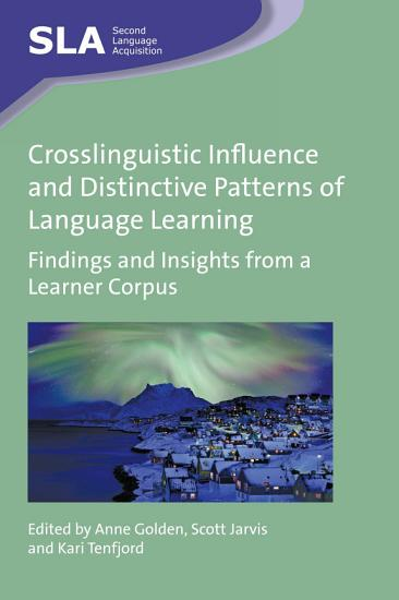 Crosslinguistic Influence and Distinctive Patterns of Language Learning PDF
