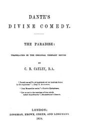 Divine comedy: Translated in the original ternary rhyme by C. B. Cayley, Volume 3