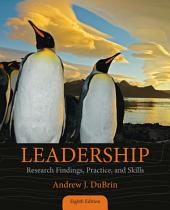 Leadership: Research Findings, Practice, and Skills: Edition 8