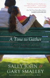 A Time to Gather: A Safe Harbor Novel