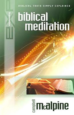 Explaining Biblical Meditation PDF