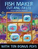 Scissor Skills for Preschool (Fish Maker)