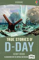 True Stories of D Day PDF