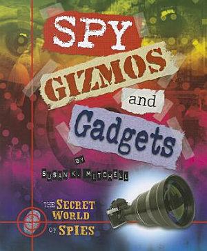 Spy Gizmos and Gadgets PDF
