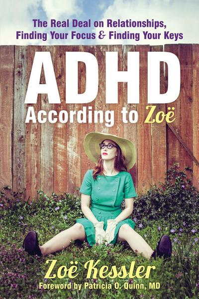 ADHD According to Zo