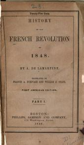 History of the French Revolution of 1848: Volume 1