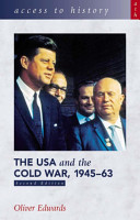 Access to History  The USA   the Cold War 1945 63  Second Edition  PDF