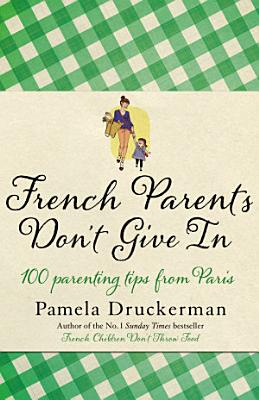 French Parents Don t Give In