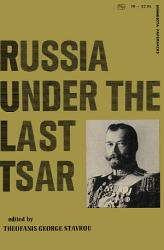 Russia Under The Last Tsar Book PDF