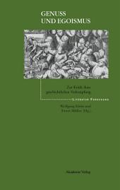 Genuß und Egoismus: Zur Kritik ihrer geschichtlichen Verknüpfung