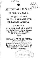 Meditaciones espirituales: en que se trata de la institucio del SS.mo sacramento de la eucharistia