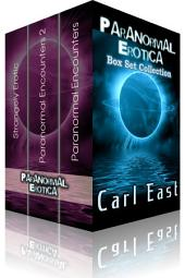 Paranormal Erotica Box set Collection: Erotic Fiction