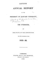 Annual Report of the President of Harvard University to the Overseers on the State of the University for the Academic Year ...