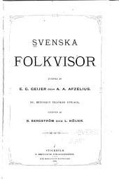 Svenska folkvisor: Volym 1