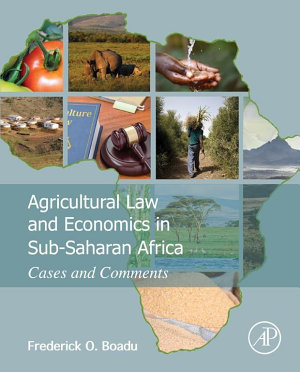 Agricultural Law and Economics in Sub Saharan Africa